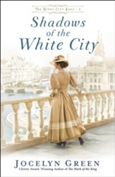 Shadows of the White City (The Windy City Saga Book #2) - eBook