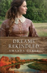 Dreams Rekindled (Mesquite Springs Book #2) - eBook