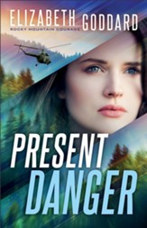 Present Danger (Rocky Mountain Courage Book #1) - eBook