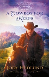 A Cowboy for Keeps (Colorado Cowboys Book #1) - eBook