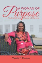 A Woman of Purpose: Finding Self and Making a Difference - eBook