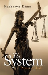 The System: Protect a Child? - eBook