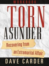 Torn Asunder Workbook: Recovering From an Extramarital Affair - eBook