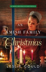 An Amish Family Christmas: An Amish Christmas Kitchen Novella - eBook