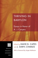 Thriving in Babylon: Essays in Honor of A. J. Conyers - eBook