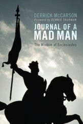 Journal of a Mad Man: The Wisdom of Ecclesiastes - eBook