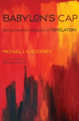 Babylon's Cap: Reflections on the Book of Revelation - eBook
