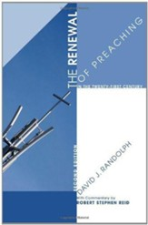 The Renewal of Preaching in the Twenty-first Century, Second Edition - eBook