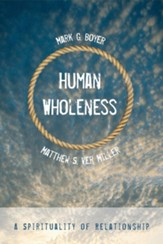 Human Wholeness: A Spirituality of Relationship - eBook