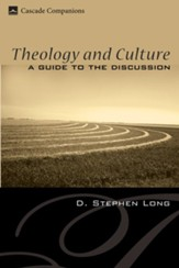 Theology and Culture: A Guide to the Discussion - eBook