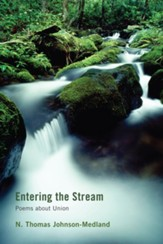 Entering the Stream: Poems about Union - eBook