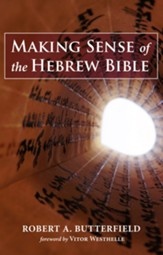 Making Sense of the Hebrew Bible - eBook