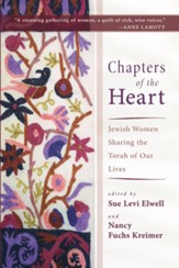 Chapters of the Heart: Jewish Women Sharing the Torah of Our Lives - eBook