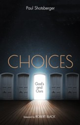 Choices: God's and Ours - eBook