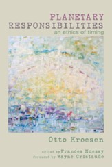 Planetary Responsibilities: An Ethics of Timing - eBook
