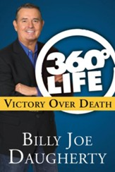 360-Degree Life: Victory Over Death - eBook