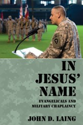 In Jesus' Name: Evangelicals and Military Chaplaincy - eBook