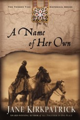 A Name of Her Own - eBook Tender Ties Series #1