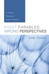 Right Parables, Wrong Perspectives: A Diverse Reading of Luke's Parables - eBook