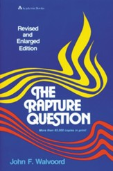 The Rapture Question, Revised