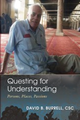 Questing for Understanding: Persons, Places, Passions - eBook