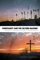Christianity and the Culture Machine: Media and Theology in the Age of Late Secularism - eBook