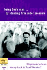 Being God's Man by Standing Firm Under Pressure - eBook