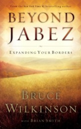 Beyond Jabez: Expanding Your Borders - eBook