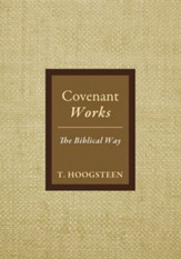 Covenant Works: The Biblical Way - eBook