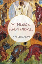 Witnesses to a Great Miracle - eBook