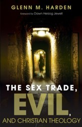 The Sex Trade, Evil, and Christian Theology - eBook