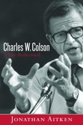 Charles W. Colson: A Life Redeemed - eBook