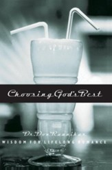 Choosing God's Best - '06 Repack: Wisdom for Lifelong Romance - eBook