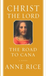 The Road to Cana - eBook Christ the Lord Series #2