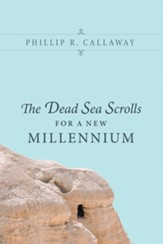 The Dead Sea Scrolls for a New Millennium - eBook