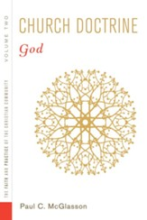 Church Doctrine, Volume 2: God - eBook