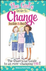 The Girl's Guide to Change: Inside & Out!