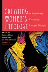 Creating Women's Theology: A Movement Engaging Process Thought - eBook