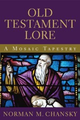 Old Testament Lore: A Mosaic Tapestry - eBook