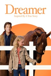 Dreamer: Inspired by a True Story [Streaming Video Rental]
