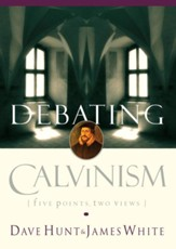 Debating Calvinism: Five Points, Two Views - eBook