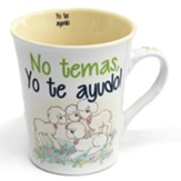 Taza Precious Moments - No Temas, Yo te Ayudo