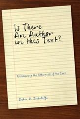 Is There an Author in This Text?: Discovering the Otherness of the Text - eBook