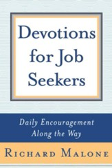 Devotions for Job Seekers: Daily Encouragement Along the Way - eBook
