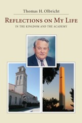 Reflections on My Life: in the Kingdom and the Academy - eBook