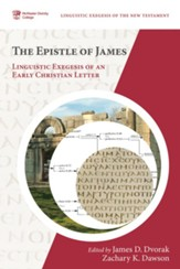 The Epistle of James: Linguistic Exegesis of an Early Christian Letter - eBook