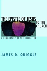 The Epistle of Jesus to the Church: A Commentary on the Revelation - eBook