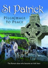 St. Patrick: Pilgrimage to Peace  [Streaming Video Rental]