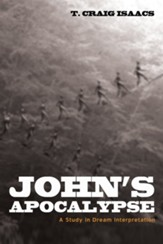 John's Apocalypse: A Study in Dream Interpretation - eBook