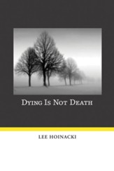 Dying Is Not Death - eBook